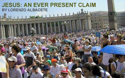 Jesus: An Ever-Present Claim