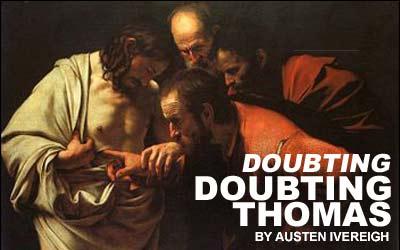 Doubting Doubting Thomas