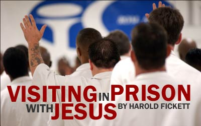 Visiting with Jesus in Prison
