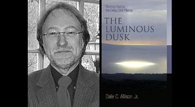 Dale Allison, author of The Luminous Dusk